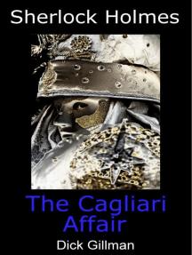 Sherlock Holmes and The Cagliari Affair