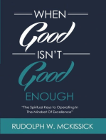 When Good Isn't Good Enough