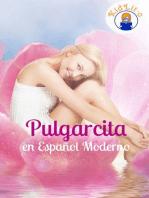 Pulgarcita en Español Moderno