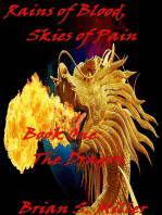 Rains of Blood, Skies of Pain, Book One