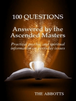 100 Questions Answered by the Ascended Masters