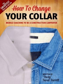 How To Change Your Collar: Mobile Coaching To Be A Construction Carpenter
