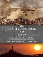 Die Eindtydprofesie Van Jesus
