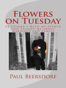 Flowers on Tuesday