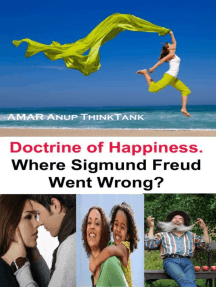 Doctrine of Happiness. Where Sigmund Freud Went Wrong?