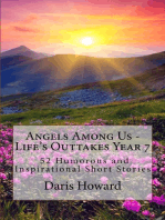 Angels Among Us - Life's Outtakes Year 7 (52 Humorous and Inspirational Short Stories)