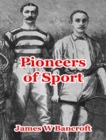 Pioneers Of Sport