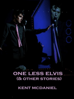 One Less Elvis (and Other Stories)