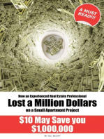 How an Experienced Real Estate Professional Lost a Million Dollars on a Small Apartment Project