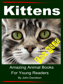 Kittens: For Kids - Amazing Animal Books For Young Readers