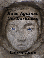 Race Against the Darkness