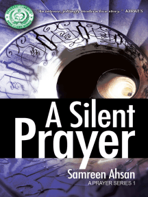 A Silent Prayer: A Prayer Series I