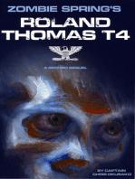 Zombie Spring's Roland Thomas Type IV