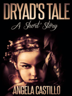 Dryad's Tale, A Short Story
