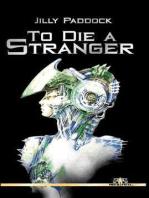To Die a Stranger