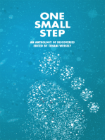 One Small Step, an anthology of discoveries