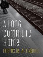A Long Commute Home