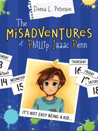 The Misadventures of Phillip Isaac Penn