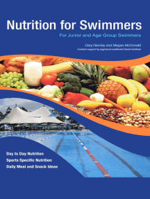 Nutrition for Swimmers: For Junior and Age Group Swimmers