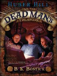 Huber Hill and the Dead Man's Treasure