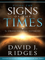 Using the Signs of the Times to Strengthen Your Testimony