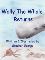 Wally The Whale Returns