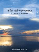 Blue, Blue Dreaming
