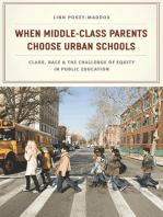 When Middle-Class Parents Choose Urban Schools