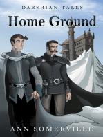 Home Ground (Darshian Tales #4)