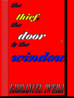 The Thief, The Door, and The Window
