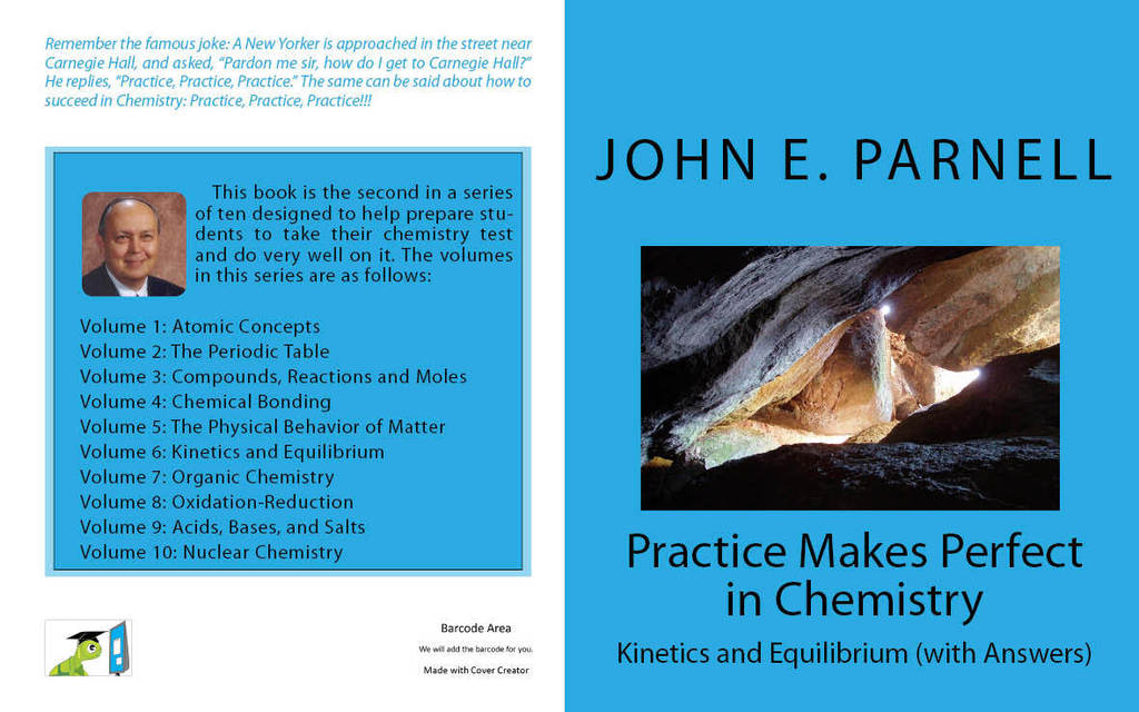 Practice Makes Perfect in Chemistry: Kinetics and ...