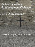 School Violence & Workplace Violence
