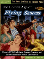 The Golden Age of Flying Saucers