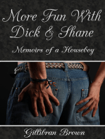 More Fun with Dick and Shane