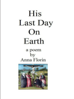 His Last Day on Earth- A Poem