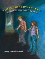 The Mariner's Secret (Book 1 in series - Matt & Heather Thriller)