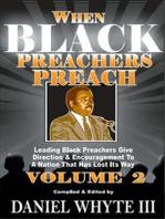 When Black Preachers Preach Volume 2