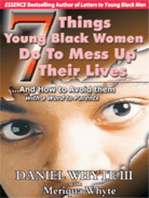7 Things Young Black Women Do To Mess Up Their Lives...And How to Avoid Them