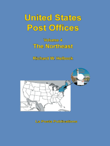 United States Post Offices Volume 4 The Northeast