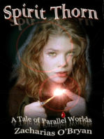 Spirit Thorn (A Tale of Parallel Worlds)