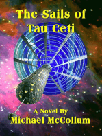 The Sails of Tau Ceti