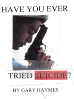 Have You Ever Tried Suicide?