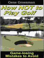 How NOT to Play Golf