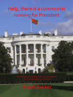 Help, There is a Communist running for President!!!
