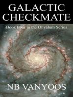 Galactic Checkmate
