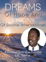 Dreams of Hope and Visions of Divine Intervention