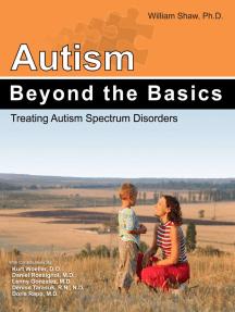 Autism: Beyond the Basics