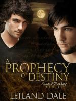 A Prophecy of Destiny