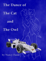 The Dance of The Cat and The Owl
