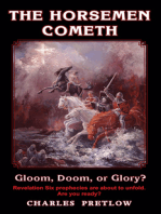 The Horsemen Cometh